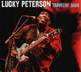Travelin' Man Lyrics Lucky Peterson