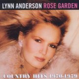 Rose Garden Lyrics Lynn Anderson