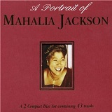PORTRAIT OF MAHALIA JACKSON Lyrics Mahalia Jackson