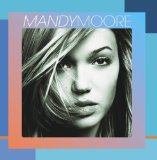 Mandy Moore Lyrics Mandy Moore