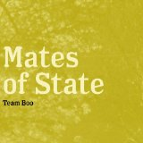 Team Boo Lyrics Mates of State