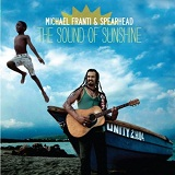 The Sound Of Sunshine Lyrics Michael Franti & Spearhead