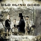 Wherever Yet May Be Lyrics Old Blind Dogs