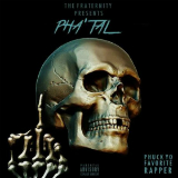 Phuck Yo Favorite Rapper (Mixtape) Lyrics Pha'Tal