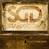 Love Gone Mad Lyrics Stars Go Dim