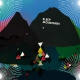 Sleep Mountain Lyrics The Kissaway Trail