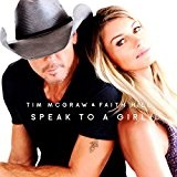 Speak to a Girl  Lyrics Tim McGraw & Faith Hill