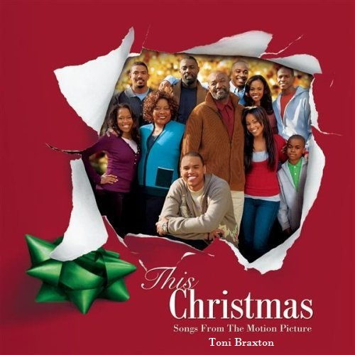 This Christmas-Songs From The Motion Picture Lyrics TONI BRAXTON