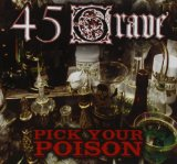 Pick Your Poison Lyrics 45 Grave