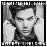 Welcome to the Show (Single) Lyrics Adam Lambert