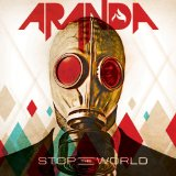 Stop the World Lyrics Aranda