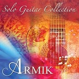 Solo Guitar Collection Lyrics Armik