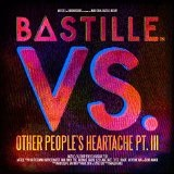 VS. (Other People's Heartache, Pt. III) Lyrics Bastille