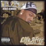 Life After Cash Money Lyrics BG