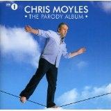 The Parody Album: Chris Moyles Lyrics Chris Moyles