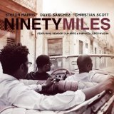 Ninety Miles Lyrics Christian Scott