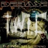 The World Is Listening Lyrics Debase