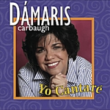 Yo Cantaré Lyrics Dámaris Carbaugh