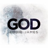 God Lyrics Eddie James
