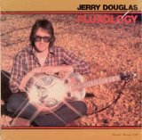 Fluxology Lyrics Jerry Douglas
