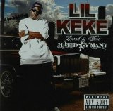 Loved By Few,Hated By Many Lyrics Lil' Keke