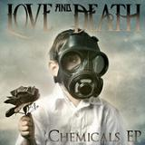 Chemicals (EP) Lyrics Love and Death