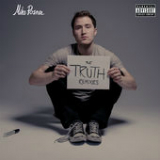 The Truth (Remixes) [Single] Lyrics Mike Posner