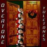 Yuletones A Cappella Christmas Lyrics Overtone