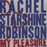 My Pleasure Lyrics Rachel Starshine Robinson