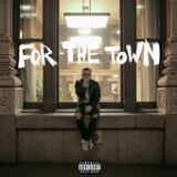 For the Town (Single) Lyrics SonReal