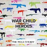 War Child Presents Heroes Lyrics The Hold Steady