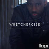 Wretchercise (Mixtape) Lyrics Wretch 32
