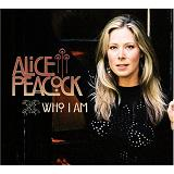 Who I Am Lyrics Alice Peacock