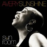 The SunRoom Lyrics Avery Sunshine