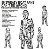 50 Sweaty BOAT Fans Can't Be Wrong Lyrics Boat