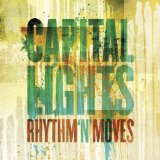 Rhythm 'N' Moves Lyrics Capital Lights