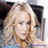 Breakaway Lyrics Carrie Underwood