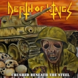 Crushed Beneath the Steel Lyrics Death of Kings