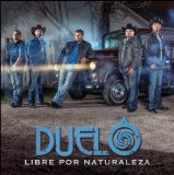Libre Por Naturaleza Lyrics Duelo