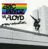 Miscellaneous Lyrics Eric Prydz Vs. Floyd