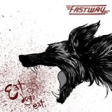 Eat Dog Eat Lyrics Fastway
