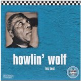 Greatest Hits Lyrics Howlin' Wolf