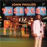 Pussycat Lyrics John Phillips