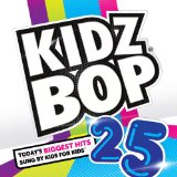 Kidz Bop 24 Lyrics Kidz Bop Kids
