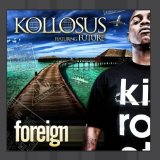 Foreign Lyrics Kollosus