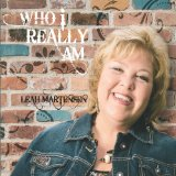 Who I Really Am Lyrics Leah Martensen