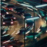 No Way Street Lyrics M.O.T.O.