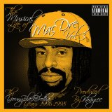 The Musical Life of Mac Dre, Vol. 3 - The Young Black Brotha Years: 1996-1998 Lyrics Mac Dre