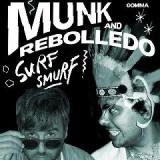 Surf Smurf Lyrics Munk & Rebolledo