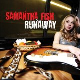 Runaway Lyrics Samantha Fish